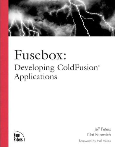 Fusebox: Developing ColdFusion Applications (Paperback)