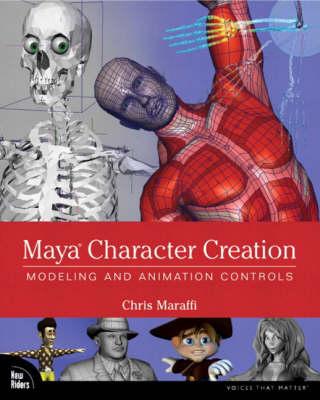 Maya Character Development: An Anatomical Approach (Paperback)