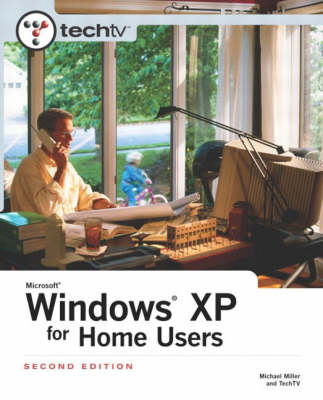 TechTV's Microsoft Windows XP for Home Users (Paperback)