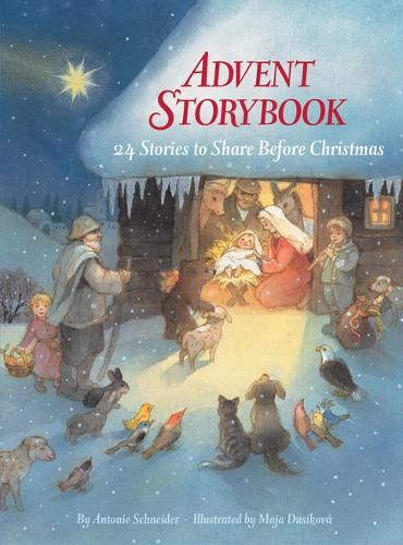 Advent Storybook: 24 Stories to Share Before Christmas (Hardback)