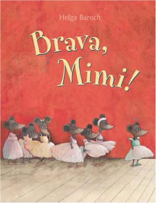 Brava, Mimi! (Hardback)