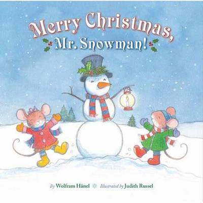 Merry Christmas, Mr. Snowman! (Hardback)