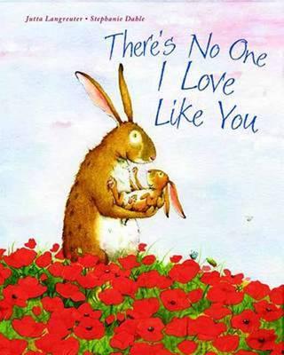 There's No One I Love Like You (Hardback)