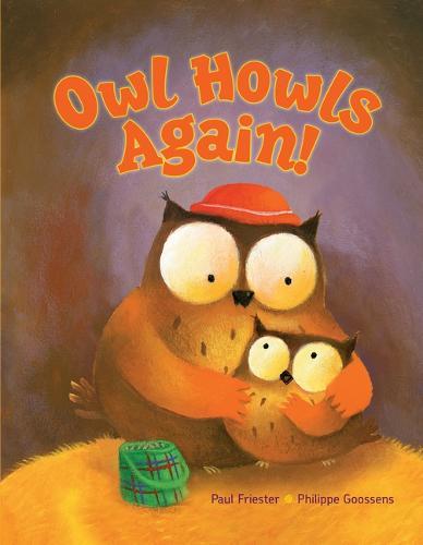 Owl Howls Again! (Hardback)