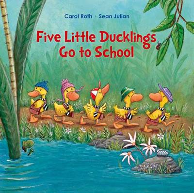 Five Little Ducks Go to School (Hardback)