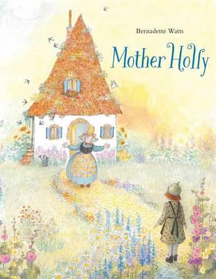 Mother Holly (Hardback)