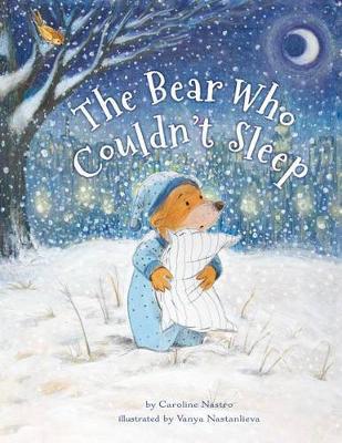The Bear Who Couldn't Sleep (Hardback)