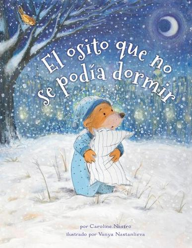 The Bear Who Couldn't Sleep: Spanish (Paperback)