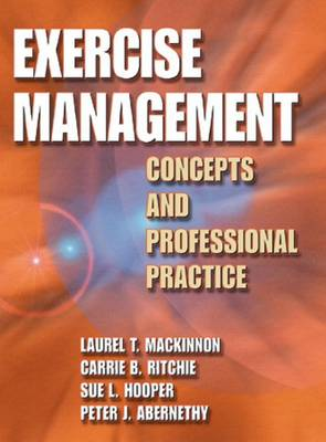 Exercise Management: Concepts and Professional Practice (Book)