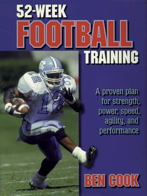 52 Week Football Training (Paperback)
