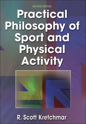 Practical Philosophy of Sport and Physical Activity (Hardback)