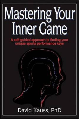 Mastering Your Inner Game (Paperback)