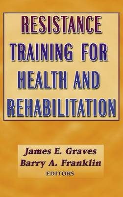 Resistance Training for Health and Disease (Hardback)