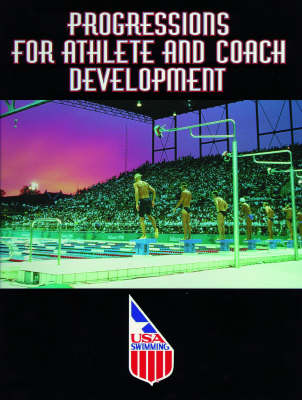 Progressions for Athlete and Coach Development (Paperback)
