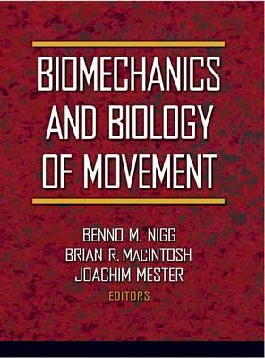 Biomechanics and Biology of Movement (Hardback)
