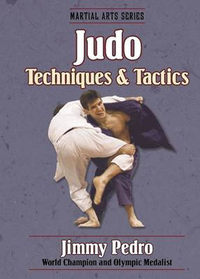 Judo: Techniques & Tactics - Martial Arts (Paperback)
