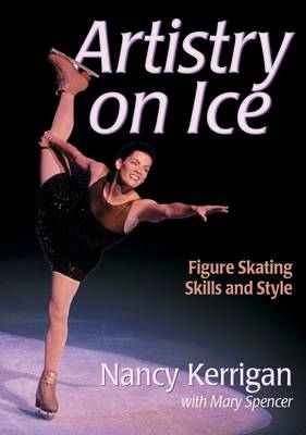 Artistry on Ice: Advanced Figure Skating Skills and Style (Paperback)