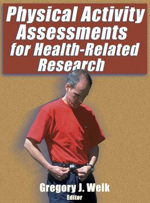 Physical Activity Assessments for Health-related Research (Hardback)
