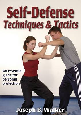 Self-Defense Techniques & Tactics (Paperback)