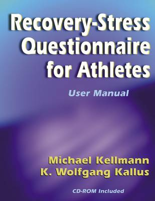 The Recovery-stress Questionnaire for Athletes: User Manual: User Manual