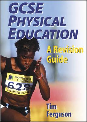 GCSE Physical Education: A Revision Guide (Paperback)