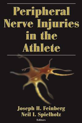 Peripheral Nerve Injuries in the Athlete (Hardback)