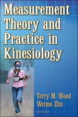 Measurement Theory and Practice in Kinesiology (Hardback)