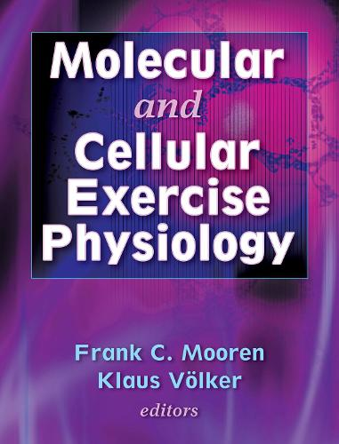 Molecular and Cellular Exercise Physiology (Hardback)