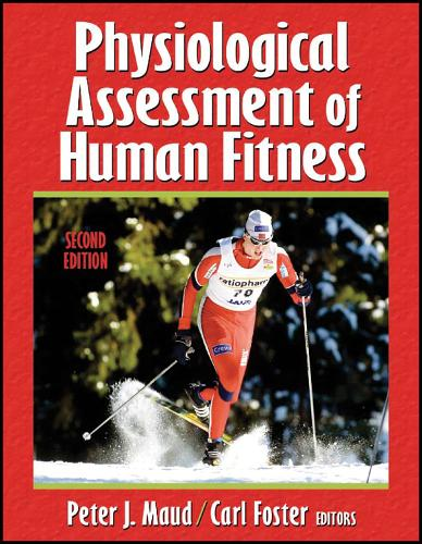 Physiological Assessment of Human Fitness (Hardback)