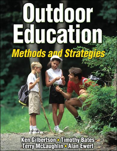 Outdoor Education: Methods and Strategies (Hardback)