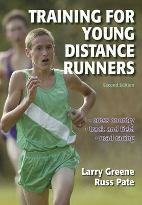 Training for Young Distance Runners (Paperback)