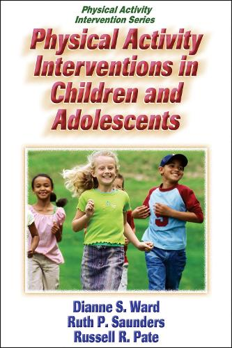 Physical Activity Interventions in Children and Adolescents (Paperback)