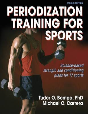 Periodization Training for Sports: Science-Based Strength and Conditioning Plans for 17 Sports (Paperback)