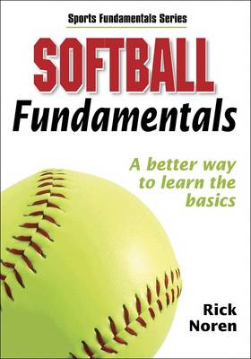 Softball Fundamentals - Sports Fundamentals S. (Paperback)