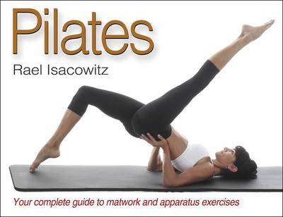 Pilates: The Ultimate Pilates Reference (Paperback)