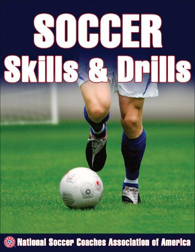 Soccer Skills and Drills (Paperback)