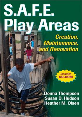 S.A.F.E. Play Areas: Creation, Maintenance and Renovation