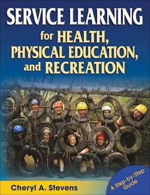 Service Learning for Health, Physical Education and Recreation (Paperback)