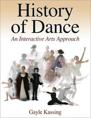 History of Dance: An Interactive Arts Approach (Hardback)