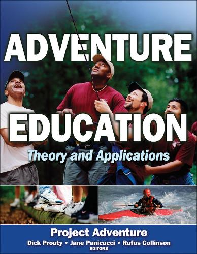 Adventure Education: Theory and Applications (Paperback)