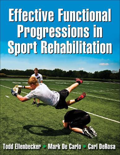 Effective Functional Progressions in Sport Rehabilitation (Paperback)