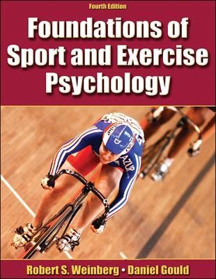 Foundations of Sport and Exercise Psychology (Hardback)