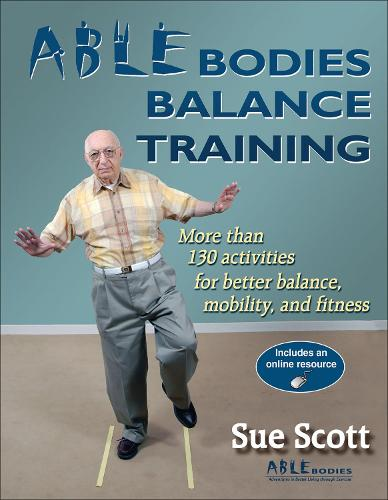 ABLE Bodies Balance Training (Paperback)