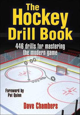 The Hockey Drill Book: 463 Drills for Mastering the Modern Game (Paperback)