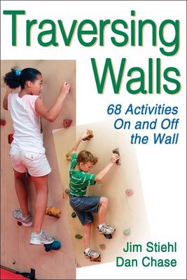 Traversing Walls: 68 Activities on and Off the Wall (Paperback)