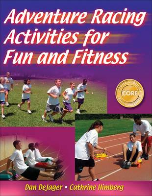 Adventure Racing Activities for Fun and Fitness (Paperback)