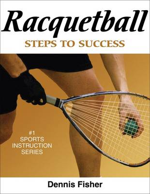 Racquetball - Steps to Success S. (Paperback)
