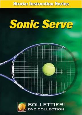 Sonic Serve DVD - Nick Bollettieri's Stroke Instruction (DVD video)