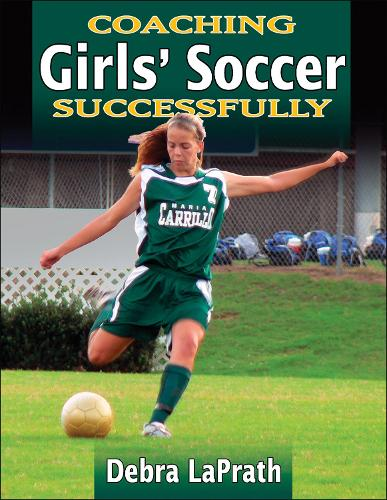 Coaching Girls' Soccer Successfully (Paperback)