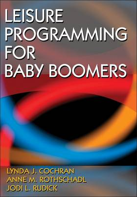 Leisure Programming for Baby Boomers (Paperback)